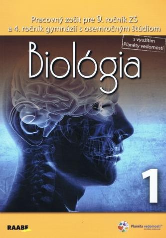 Biológia Pracovný zošit pre 9. ročník 1