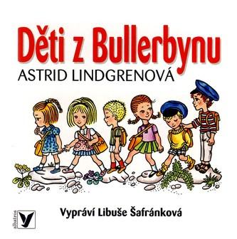 Děti z Bullerbynu - CD - Astrid Lindgren