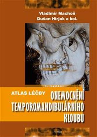 Atlas léčby onemocnění temporomandibulárního kloubu