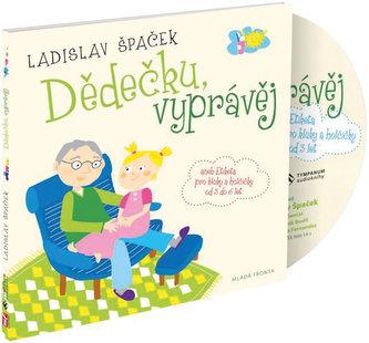 Dědečku, vyprávěj - Etiketa pro kluky a holčičky od tří let - CD - Mladá fronta