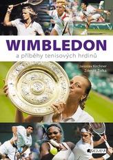 Wimbledon a příběhy tenisových hrdinů