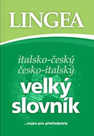 Italsko-český česko-italský velký slovník...nejen pro překladatele - neuveden