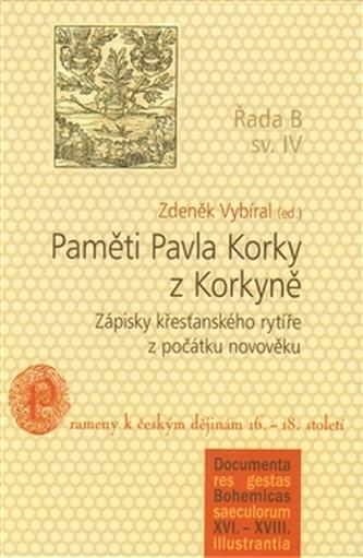 Paměti Pavla Korky z Korkyně