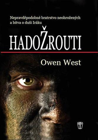 Hadožrouti - Nepravděpodobné bratrstvo neohrožených a bitva o duši Iráku