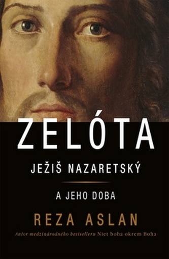Zelóta Ježiš Nazaretský a jeho doba