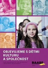 Objevujeme s dětmi kulturu a společnost