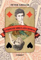 Utrpenie Mikuláša Horna