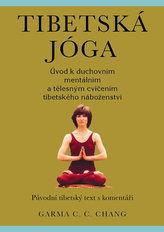 Tibetská jóga - Původní tibetský text s komentáři