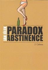 Paradox abstinence - Jolana