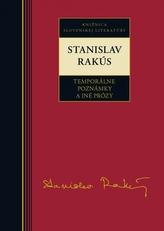 Stanislav Rakús Temporálne poznámky a iné prózy