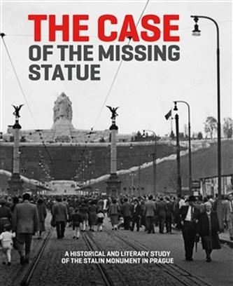 The Case of the Missing Statue - Hana Píchová