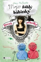 Deník rebelky 3 - Moje šáhlý bábinky