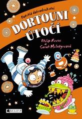 Potrhlá dobrodružství 2 - Dortouni útočí
