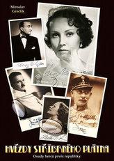 Hvězdy stříbrného plátna - Osudy herců první republiky