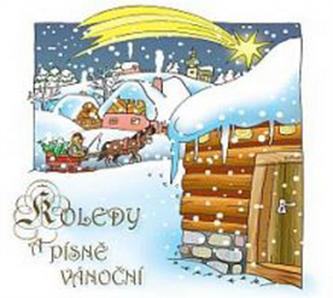 Koledy a písně vánoční - CD