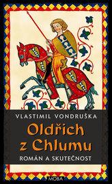 Oldřich z Chlumu - román a skutečnost