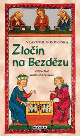 Tajemství Bezdězu - Hříšní lidé Království českého