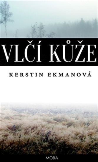 Vlčí kůže - Kerstin Ekman