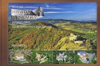 Slovenské hrady a zámky pohľadom vtákov Slovak Castles from a Bird`s Eye View