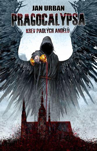 Pragocalypsa 2 - Krev padlých andělů