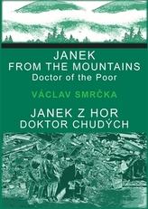 Janek z hor, doktor chudých / Janek from the Mountains, Doktor of the Poor