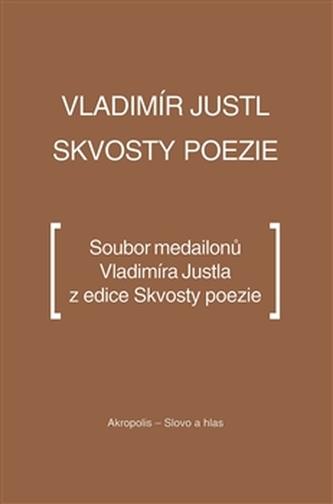 Skvosty poezie - Vladimír Justl