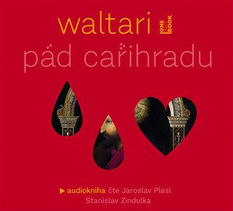 Pád cařihradu CD mp3 - Mika Waltari