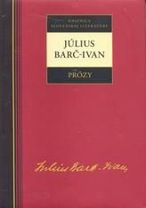 Július Barč-Ivan Prózy