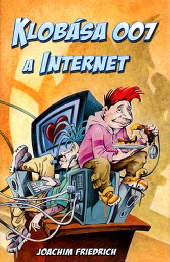 Klobása 007 a internet