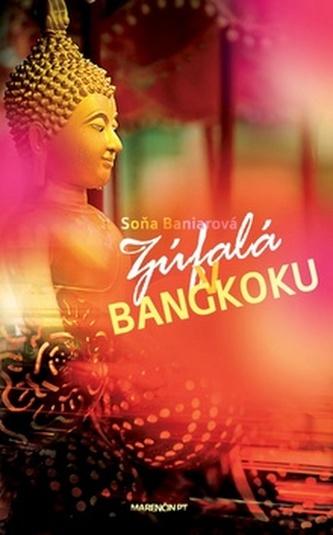 Zúfalá v Bangkoku