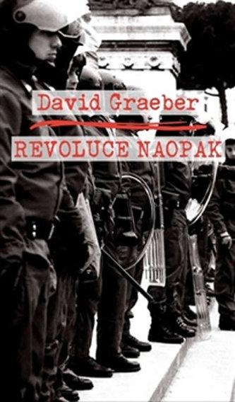 Revoluce naopak - David Graeber