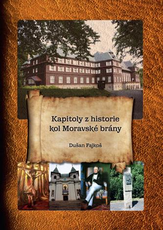 Kapitoly z historie kol Moravské brány