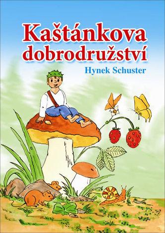 Kaštánkova dobrodružství - Hynek Schuster
