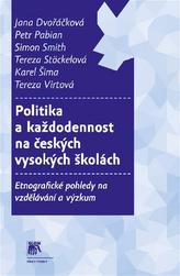 Politika a každodennost na českých vysokých školách