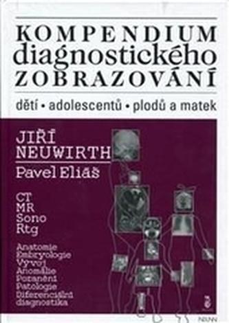 Kompendium diagnostického zobrazování dětí, adolescentů, plodů a matek