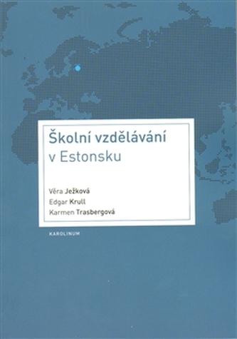 Školní vzdělávání v Estonsku - Věra Ježková