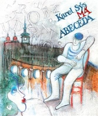 Má abeceda - Karel Sýs