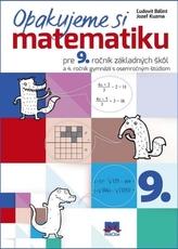 Opakujeme si matematiku pre 9. ročník základných škôl