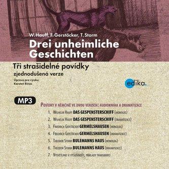 Tři strašidelné povídky - Drei unheimliche Geschichten - audiokniha