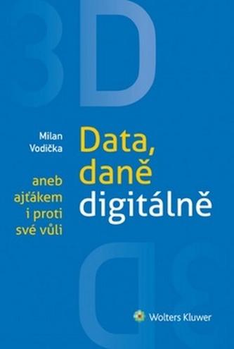 3D Data, daně digitálě aneb ajťákem i proti své vůli