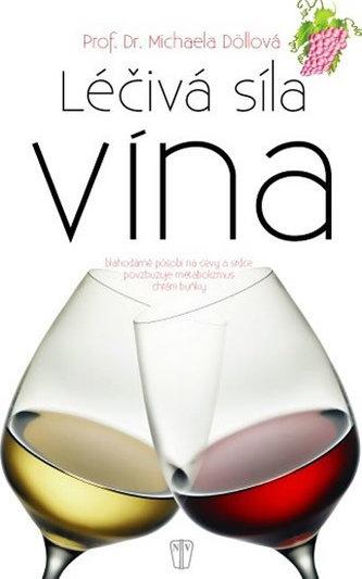 Léčivá síla vína