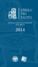 Křeslo pro Fausta 2014