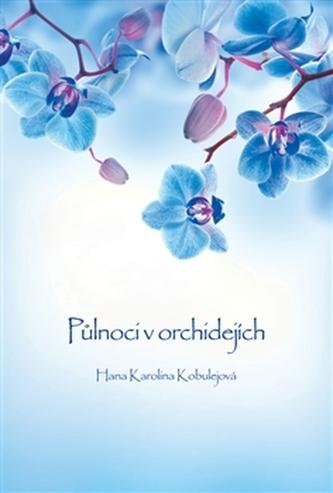 Půlnoci v orchidejích