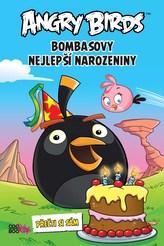 Angry Birds – Bombasovy nejlepší narozeniny