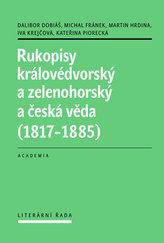 Rukopisy královédvorský a zelenohorský a česká věda (1817-1885)
