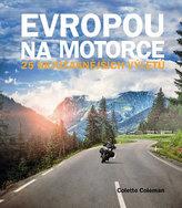 Evropou na motorce – 25 nejúžasnějších výletů