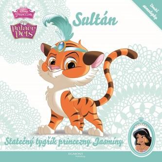 Palace Pets - Sultán - Statečný tygřík princezny Jasmíny