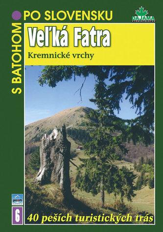 Veľká Fatra - S batohom po Slovensku
