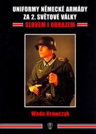 Uniformy německé armády za 2.světové války