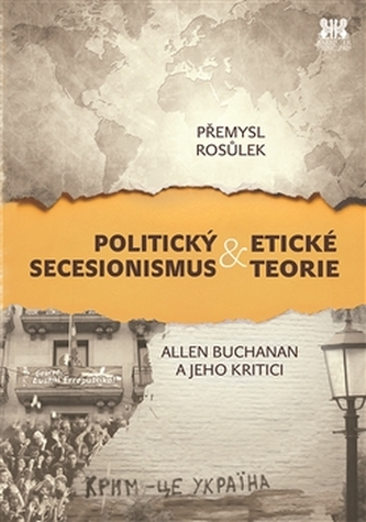 Politický secesionismus & Etické teorie